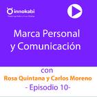 10. Marca Personal con Rosa Quintana, Carlos Moreno y Alfonso Prim