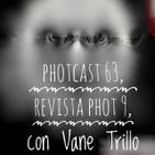 Photcast 63, Revista phot 9, con Vanesa Trillo