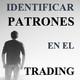 Identificar patrones en el trading