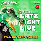 Cocopere Late Night Live 2x05: Suegras From Hell