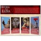 Historia de la Iglesia Católica (Toda la serie en un solo audio)