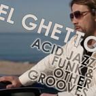 El Ghetto - Temporada 8 Programa 17 - Acidjazzaco!!