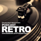 Podcast Retro Agosto 2016
