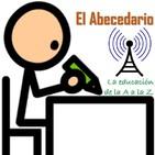 97° Emisión: El abecedario, la educación de la A a la Z - Pedagogía y medio ambiente V