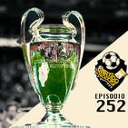 Ep 252: El Barca con esto no da para ganar la Champions