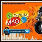 Corrillo de mao programa julio 17 2019 pm parte 1