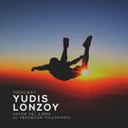 ¡El Mundo es de los Valientes! | Yudis Lonzoy