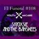 ESPECIAL SIOUXSIE AND THE BANSHEES. El Funeral de las Violetas 28/05/2019