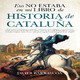 Javier Barraycoa Martínez - Eso no estaba en mi libro de Historia de Cataluña