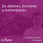 #144 – De atolones, bicicletas y marketplaces con Ismael Labrador de Tuvalum