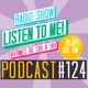 Listen To Me! #124 (22/07/16)
