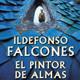 NYM20: EL PINTOR DE ALMAS de Ildefonso Falcones