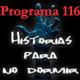 Programa 116. Historias para no dormir