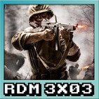 RDM 3x03 – CALL OF DUTY: La Saga al completo (2003 - 2016)