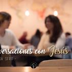 Conversaciones con Jesús Parte 1