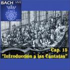 15 Introducción a las cantatas