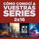 Cómo conocí a vuestras series 2x16 - Twin Peaks, Supergirl, Lo que la verdad esconde, The 100, Series canceladas, etc.