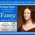 Semana Santa con Fanny Calderón de la Barca.