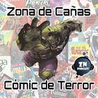 ZNPodcast #55 - Zona de cañas: cómic de terror