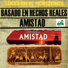 Luces en el Horizonte BHR 33: AMISTAD