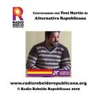 Conversamos con Toni Martín candidato de Alternativa Republicana (Algeciras)