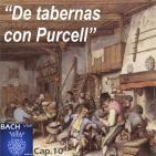 10 De tabernas con Purcell
