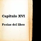 Capítulo XVI - Ferias del Libro