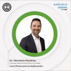 Sen Audio de la semana: Los 9 pasos para la duplicación Dr. Herminio Névarez