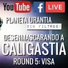 Planeta Urantia #SinFiltros - Round 5: VISA