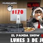PANDA SHOW Ep. 170 LUNES 3 DE JUNIO 2019
