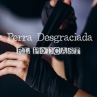 Perra Desgraciada - Paula Lutz