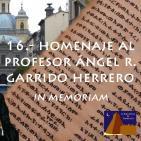 Homenaje al profesor Ángel R. Garrido Herrero, in memoriam - #BibliotecadeTombuctú (01x16) #podcastTHT (10x16) 06abr16