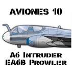 Aviones 10 #63 A6 Intruder + EA6B Prowler Historia Portaaviones Vietnam OTAN Guerra Golfo