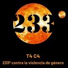 T4 C4 - 233º contra la violencia de género