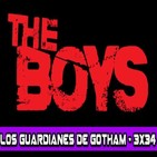 Los Guardianes de Gotham 3x34 - THE BOYS (Comic vs Serie) + SORTEO