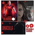 Fila9 3x12 - Bloodshot, Drácula, El Hombre Invisible...¡marzo sangriento!