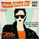 Disco Dial 80 Radio Edición 365 bis (Parte 2)