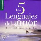 Los Cinco Lenguajes del Amor - Dr. Gary Chapman - Parte 1