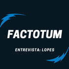 #21 Factotum / Entrevista a LOPES