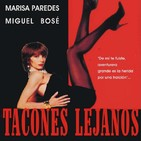 Tacones Lejanos (1991) #Drama #Intriga #Familia #peliculas #podcast #audesc