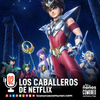 Ep 92: Los Caballeros de Netflix