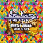Block-Vusterds #082 - Harley Quinn: Birds of Prey