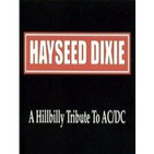 Hayssed Dixie - A Hillbilly tribute to AC/DC (2001) - tema 1 - HighWay to Hell