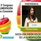 Hacia una Vision Holística de la Alimentación - Patricia Guerín