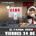 PANDA SHOW Ep. 164 VIERNES 24 DE MAYO 2019