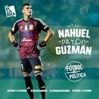 """Fútbol y Política: Nahuel """"Patón"""" Guzmán - Radio La Pizarra - 04 may 19"""