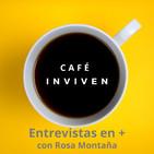 Café INVIVEN 1x17. Chema Carrasco y comunicarse o morir