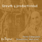 #146 – Growth y Productividad con Victor Campuzano