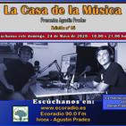 La Casa de la Música - 035 - 2020-05-24 Especial Música