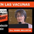 Dra. Isabel Bellostas, HAY ADN FETAL EN LAS VACUNAS ( I Congreso Salud Censurada )